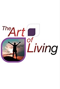 Primary photo for The Art of Living