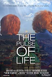The Pulse of Life Poster