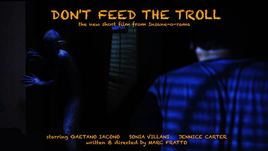 Most downloadable movies Don't Feed the Troll by none [Ultra]
