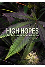 High Hopes: The Business of Marijuana