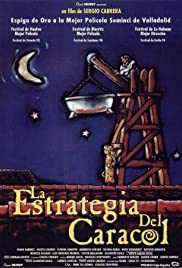 La estrategia del caracol (1993) Poster - Movie Forum, Cast, Reviews
