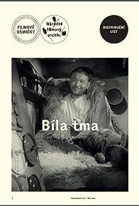 Primary photo for Bílá tma
