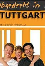 Abgedreht in Stuttgart