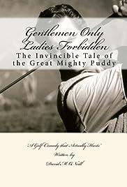 Gentlemen Only Ladies Forbidden : Puddy McFadden License to Golf Poster