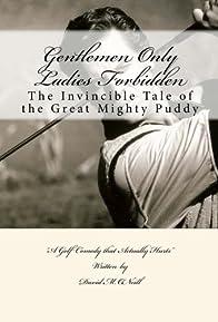 Primary photo for Gentlemen Only Ladies Forbidden: Puddy McFadden License to Golf
