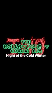 The Hollow Forest Chronicles: Night of the Cold Winter full movie in hindi free download hd 1080p
