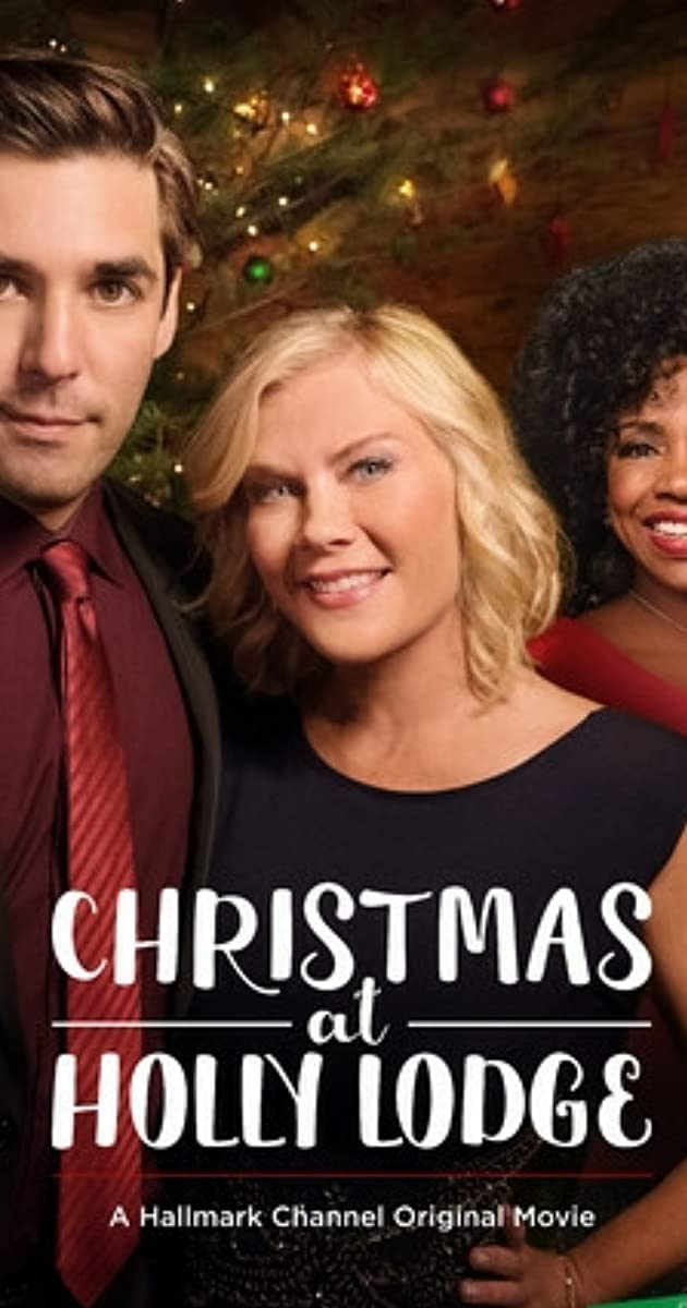 Christmas At Holly Lodge Cast.Christmas At Holly Lodge Tv Movie 2017 Full Cast Crew