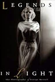 Legends in Light: The Photography of George Hurrell (1995)
