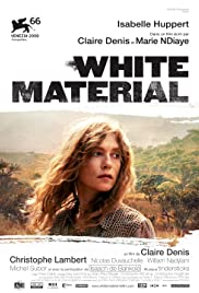 Watch free full Movie Online White Material (2009)