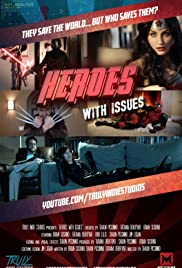 Heroes with Issues Poster