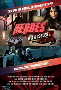 Primary photo for Heroes with Issues