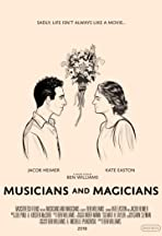 Musicians and Magicians