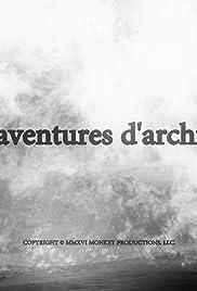 Les aventures d'archives Poster