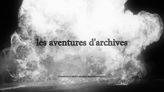 Watch online good quality movies Les aventures d'archives by none [4k]