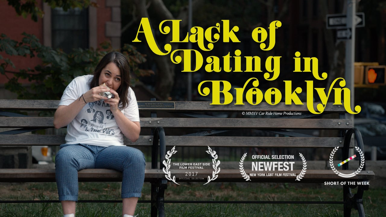 A Lack of Dating in Brooklyn (2017)