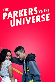 The Parkers v.s the Universe Poster