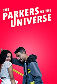 Primary photo for The Parkers v.s the Universe