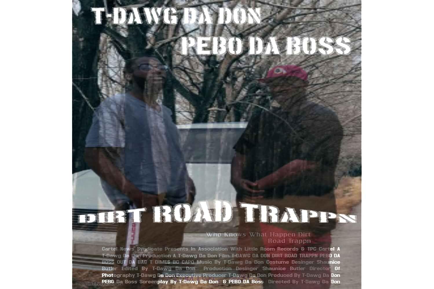 Dirt Road Trappn (2018)