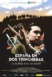 España en dos trincheras. La guerra civil en color Poster