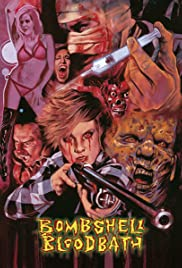 Bombshell Bloodbath (2014) 720p