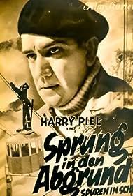 Harry Piel in Sprung in den Abgrund (1933)