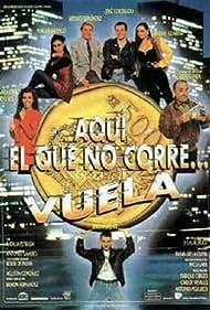 Aquí, el que no corre... vuela (1992)