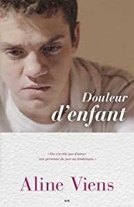 Legal movie downloads uk Douleur d'enfant [hdrip]