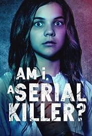 Am I a Serial Killer? (2019) 720p