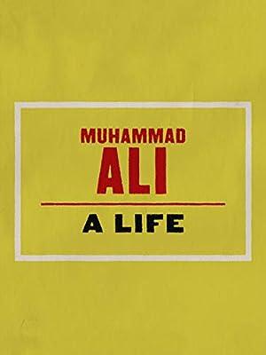 Muhammad Ali: A Life (2016)