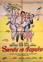 Sucedió en Acapulco