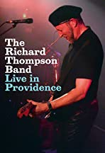 The Richard Thompson Band: Live in Providence