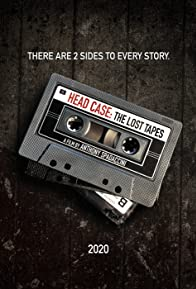 Primary photo for Head Case: The Lost Tapes
