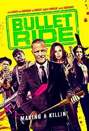 Bullet Ride Poster