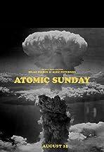 Atomic Sunday