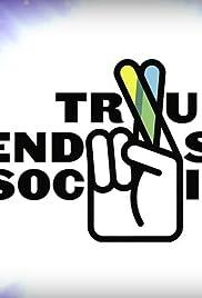 True Friendship Society Poster