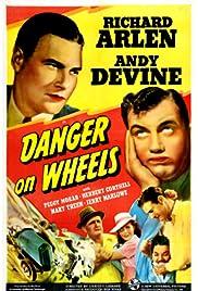 Danger on Wheels Poster