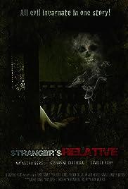 Stranger's Relative Poster