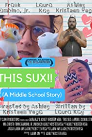 This Sux!! (A Middle School Story) (2020)