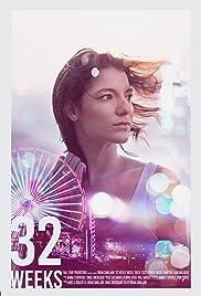 32 Weeks Poster