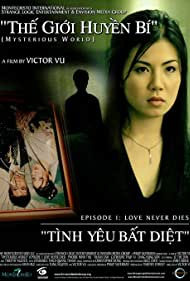 Mysterious World, Episode 1: Love Never Dies (2006)