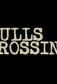 Primary photo for Bulls Crossing