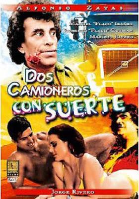 Dos camioneros con suerte (recongidos en cancus) ((1989))