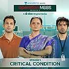 Geetanjali Kulkarni, Ayush Mehra, Sarah Hashmi, Sushant Shetty, and Anshul Chauhan in Operation MBBS (2020)