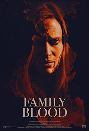Permalink to Movie Family Blood (2018)