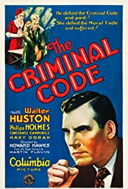The Criminal Code (1931) Poster - Movie Forum, Cast, Reviews