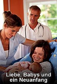Primary photo for Liebe, Babys und ein Neuanfang