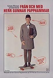 Från och med herr Gunnar Papphammar Poster