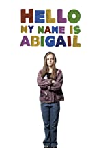 Hello, My Name Is Abigail