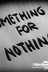 Something for Nothing (1940)
