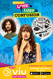Love Lust & Confusion Torrent Season 1 Download 2018